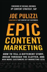 Epic Content Marketing– Joe Pulizzi