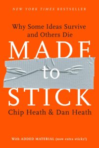 Made to Stick– Chip and Dan Heath(marketing strategy book)