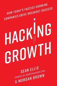 Hacking Growth– Sean Ellis and Morgan Brown