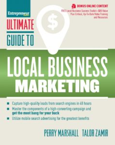 Ultimate Guide to Local Business Marketing– Perry Marshall and Talor Zamir