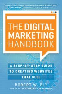 The Digital Marketing Handbook– Robert W. Bly(marketing strategy book)